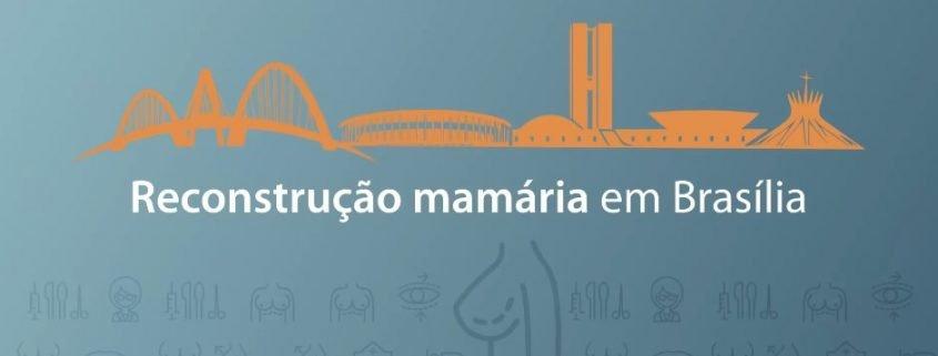 Reconstrução mamária em Brasília
